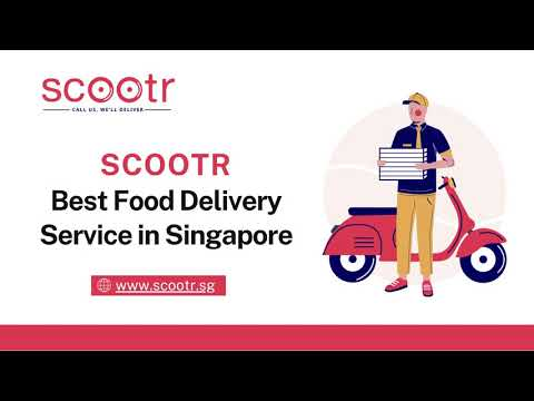 Scootr - Best Food Home Delivery Singapore | Order Food Online Singapore