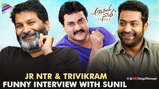Jr NTR And Trivikram Funny Interview With Sunil | Aravindha Sametha | Pooja Hegde