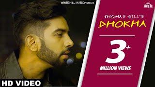 Dhokha – Thomas Gill