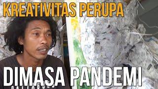 MENENGOK KREATIVITAS PERUPA DALBO SUARIMBAWA DIMASA PANDEMI!
