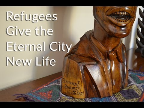 Refugees Give the Eternal City New Life