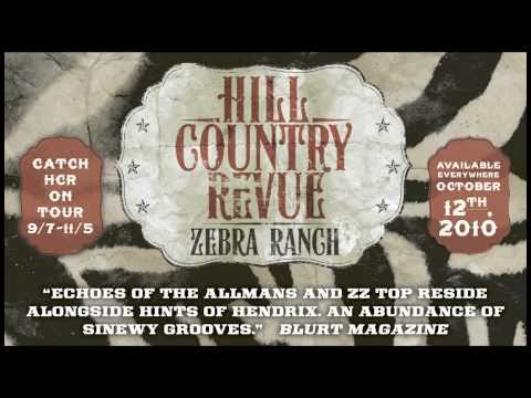 Hill Country Revue - Raise Your Right Hand