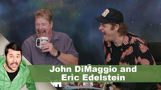 John DiMaggio & Eric Edelstein | Getting Doug With High