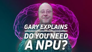 Do Phones Need a NPU to Benefit from Machine Learning? - Gary Explains