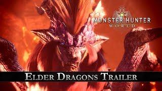 Monster Hunter: World - Elder Dragons Trailer