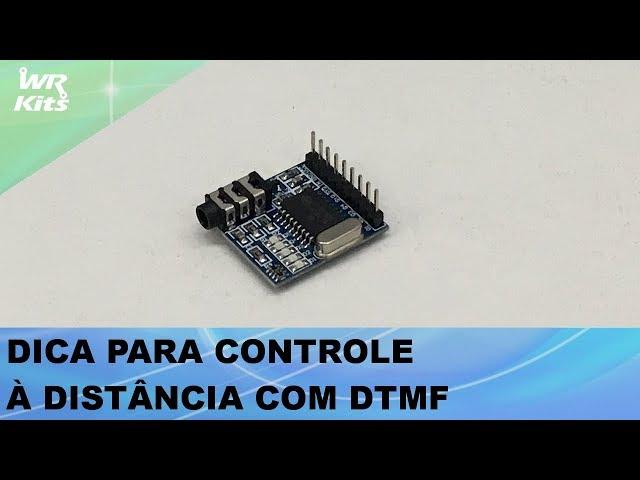 DICA PARA CONTROLE POR LIGAÇÃO TELEFÔNICA (DTMF)