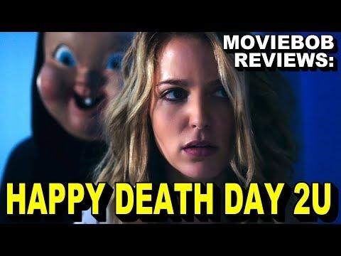 MovieBob Reviews: Happy Death Day 2U