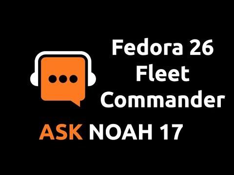 Fedora 26 Fleet Commander | Ask Noah 17