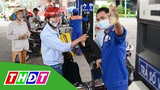 Xăng, dầu đồng loạt tăng giá hôm nay, 2/7/2019 | THDT
