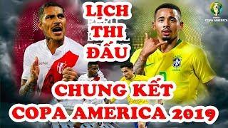 Lịch thi đấu   Trực tiếp Brazil vs Peru chung kết Copa America 2019