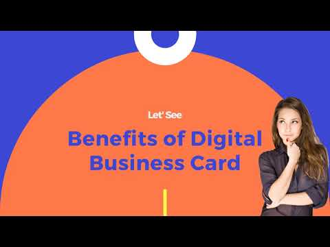Do You Know what Are The Benefits of Using Digital Business Card?