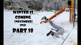 winter is coming (november 2018) world in video - youtube - part 18