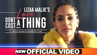 Love Dont Cost A Thing – Lizaa Malik Ft Malik Sahab