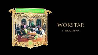Young Stoner Life & Strick - WokStar (feat. Skepta) [Official Audio]