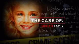 The Case of: JonBenét Ramsey - Part 2