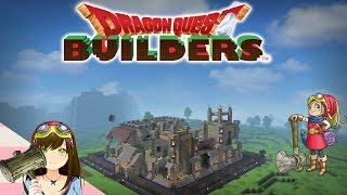 Dragon Quest Builders - Cantlin is restored! Goodbye Multiville :( Ep22