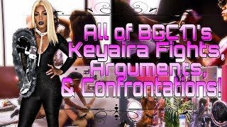BGC17: All of Keyaira's Fights, Arguments & Confrontations On Her Season!