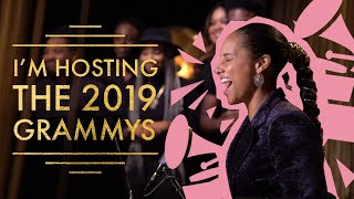 I'M HOSTING THE 2019 GRAMMYS (ALICIA KEYS)