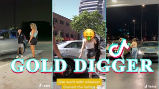 GOLD DIGGER TIK TOK COMPILATION PART 1
