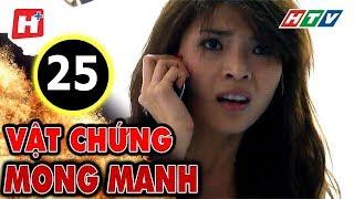 Vật Chứng Mong Manh – Tập 25 | Phim Hình Sự Việt Nam Hay Nhất 2017