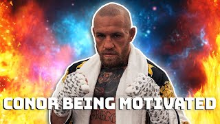 Conor McGregor being motivated