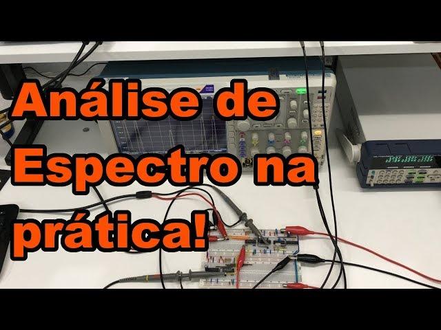 ANÁLISE DE ESPECTRO NA PRÁTICA | Conheça Eletrônica! #173