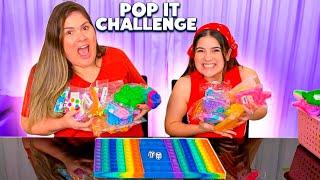 POP IT CHALLENGE * QUEM GANHOU MAIS FIDGET TOYS???