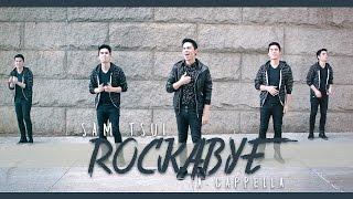 Rockabye - A Cappella (Clean Bandit, Sean Paul, Anne-Marie) - Sam Tsui Cover