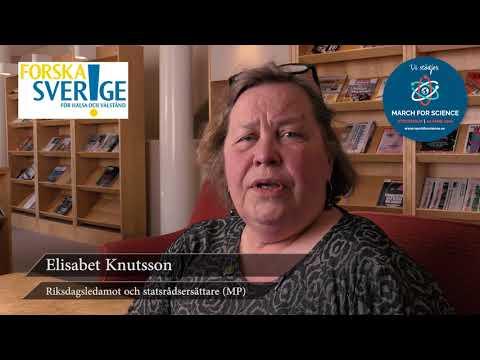 Varför stödjer du March for Science? Elisabet Knutsson, Riksdagsledamot och statsrådsersättare (MP)