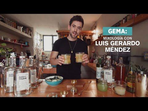 Gema: Mixología con Luis Gerardo Méndez