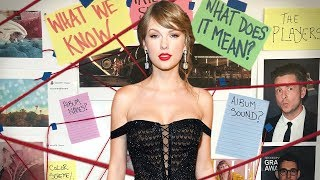 TS7: All The Clues Taylor Swift Has Dropped About Her Upcoming Album