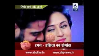 Raman-Ishita's romance is back on track!