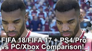 FIFA 18 vs FIFA 17 + PS4/Pro vs Xbox One vs PC Graphics Comparison
