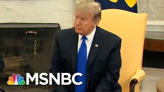 President Donald Trump Said He'd Take A 'Very Serious' Look At Border Deal   Velshi & Ruhle   MSNBC