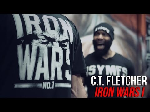 C.T. Fletcher- IRON WARS I (At The Mighty IAG)