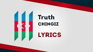 Azerbaijan Eurovision 2019: Truth - Chingiz [Lyrics] 🇦🇿