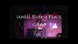 Until Every Fin's Gone...a song about Sharks by Funk Musician James Gittins