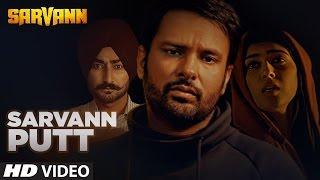 Sarvann Putt – Ranjit Bawa – Sarvan 2016