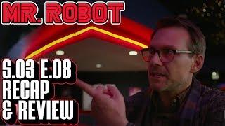 "[Mr Robot] Season 3 Episode 8 Recap & Review | ""eps3.7_dont-delete-me.ko"" Breakdown"
