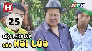 Cuộc Phiêu Lưu Của Hai Lúa - Tập 25 | Phim Tình Cảm Việt Nam Hay Nhất 2018