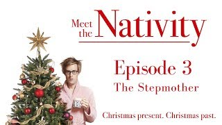 Meet The Nativity 3: The Stepmother