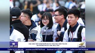 Học sinh Việt Nam muốn được vào học viện toà án thì không được lùn, béo, gầy