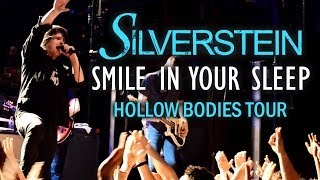 "Silverstein - ""Smile In Your Sleep"" LIVE! Hollow Bodies Tour"