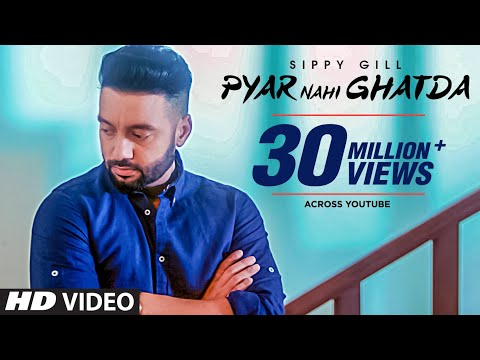 Pyar Nahi Ghatda: Sippy Gill Ft Hritiqa Chheber (Full Song) Desi Routz - Maninder Kailey