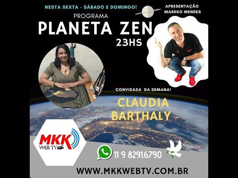 Programa Planeta Zen Convidada Claudia Barthaly 20.03.2020