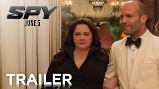 Spy  (2015)  Trailer |  Jason Statham and Melissa McCarthy