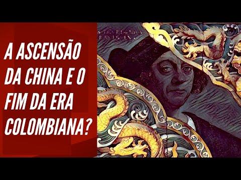A ascensão da China e o fim da Era Colombiana?