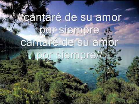 Cantare De Tu Amor Por Siempre