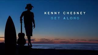 "Kenny Chesney - ""Get Along"" (Visualizer)"