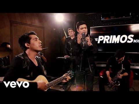 Los Primos MX - Un Corazón Como El Tuyo (Version Acústica)